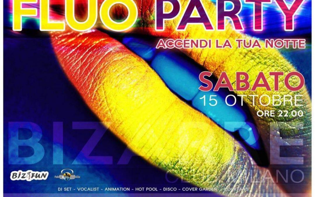 SABATO 15 OTTOBRE  FLUO PARTY BIZARRE CLUB PRIVE