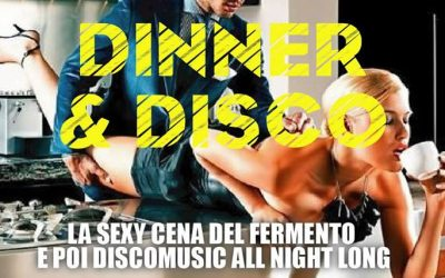 DISCO & DANCE VENERDI 24 NOVEMBRE FERMENTO CLUB PRIVE'