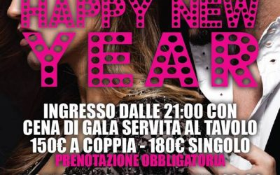 HAPPY NEW YEAR DOMENICA 31 DICEMBRE FERMENTO CLUB PRIVE'